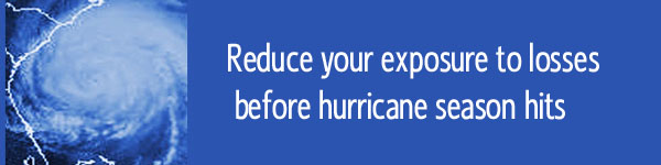 Reduce Your Exposure to Hurricane Losses