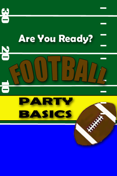 Football Party Basic Safety