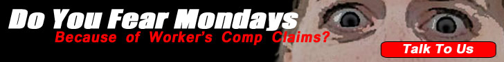 Do you fear Mondays because you have higher worker's comp claims?